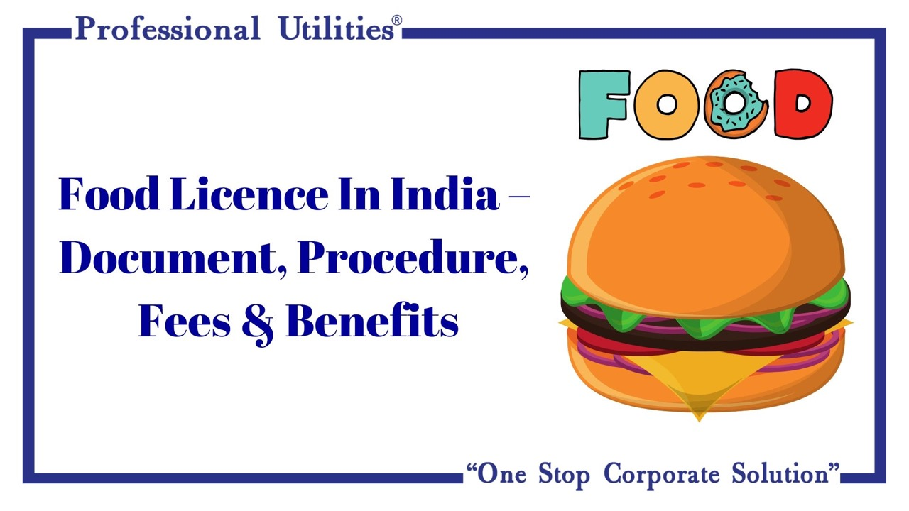 food licence in india document procedure fees and benefits